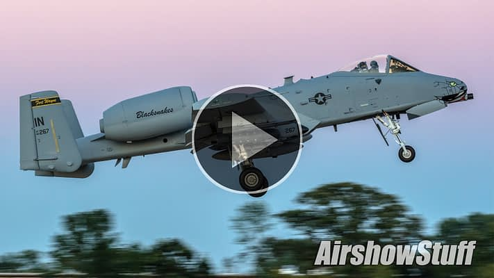 WATCH:  A-10 Warthogs Attack The Oshkosh Airport At Dusk!