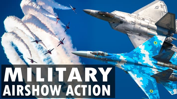 Military Airshow Action 2019: Nearly An Hour Of Highlights In One Amazing Video