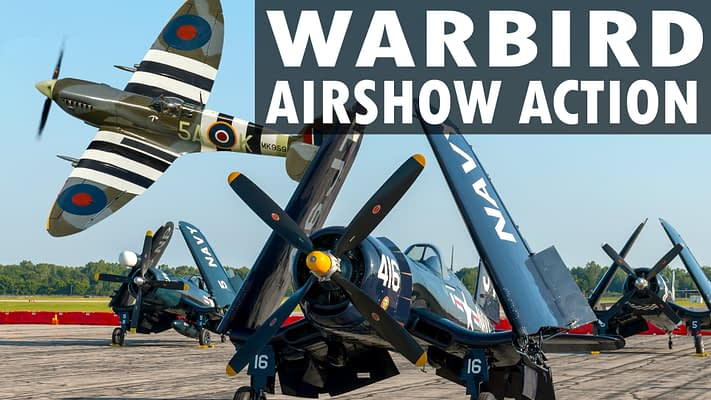 "Featured Video: ""Warbird Airshow Action"" Brings You Nearly An Hour Of Vintage Aircraft Highlights"